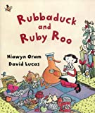 Rubbaduck and Ruby Roo, Hiawyn Oram, 1590783565