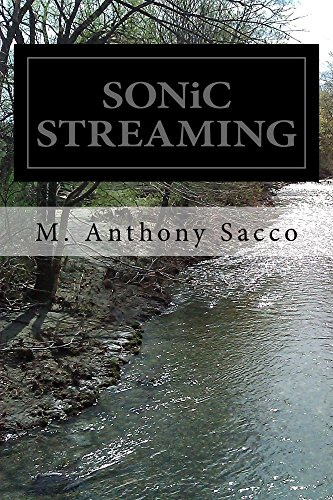 Book: SONiC STREAMING by M. Anthony Sacco