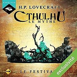 Le Festival (Cthulhu - Le mythe 2)