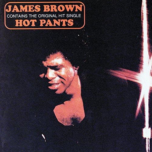 Hot Pants: James Brown: Amazon.es: CDs y vinilos}
