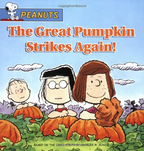 Download The Great Pumpkin Strikes Again! (Peanuts) ebook