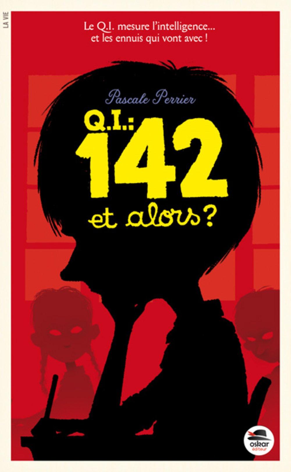 QI 142 et Alors ? de