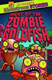 img - for Monstrous Stories: Night of the Zombie Goldfish (Dr. Roach's Monstrous Stories) book / textbook / text book