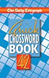 The Daily Telegraph Quick Crossword Book 42: No. 42