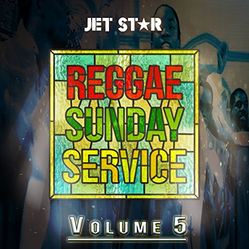 Reggae Sunday Service, Vol. 5