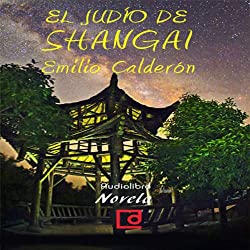 El judío de Shangai [The Jews of Shanghai]