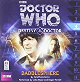 img - for Doctor Who: Babblesphere (Destiny of the Doctor #4)(Audio Theater Production) (Doctor Who - Destiny of the Doctor) book / textbook / text book