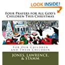 Four Prayers for All God's Children This Christmas