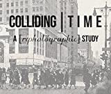 Colliding Time