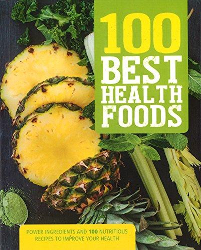 100 Best Health Foods by Parragon Books Ltd