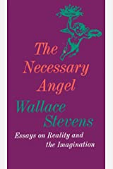 The Necessary Angel: Essays on Reality and the Imagination Paperback