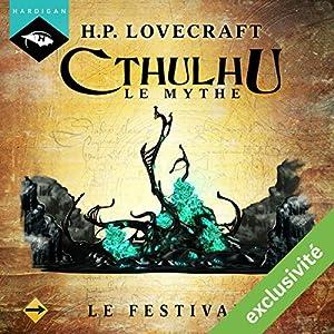 Le Festival (Cthulhu - Le mythe 2) Audiobook