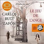 Le jeu de l'ange (Le Cimetière des livres oubliés 2)   Carlos Ruiz Zafón