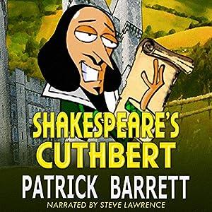 Shakespeare's Cuthbert Audiobook