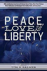 Peace, Love & Liberty Paperback
