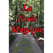 La Forêt Magique: Un Livre Pour Les Enfants (French Edition)