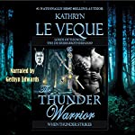 The Thunder Warrior: The de Shera Brotherhood, Book Two | Kathryn Le Veque