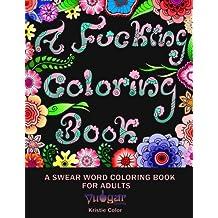 A Fucking Coloring Book