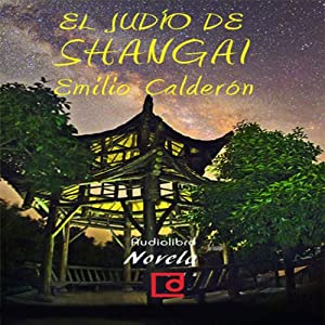 El judío de Shangai [The Jews of Shanghai] Audiobook