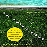 Swimming Home: A Novel | Deborah Levy,Tom McCarthy (introduction)
