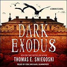 Dark Exodus: A Demonists Novel, Book 2 Audiobook by Thomas E. Sniegoski Narrated by Eric Michael Summerer