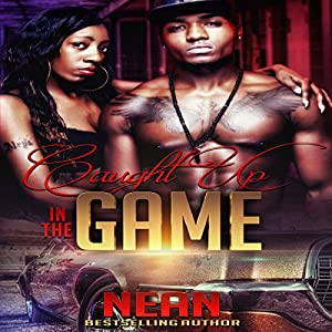 Caught Up in the Game Audiobook
