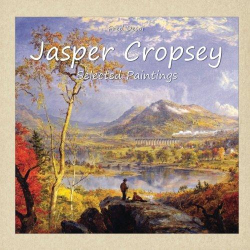 Jasper Cropsey:  Selected (Painting Jasper)