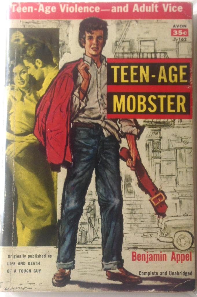 TEEN-AGE MOBSTER (original title: Life and Death of a Tough Guy), Appel, Benjamin