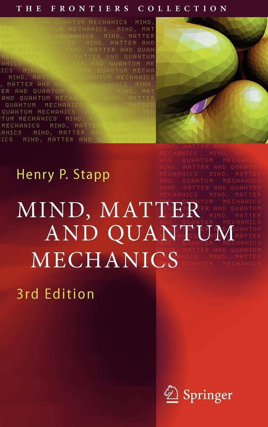 Mind Matter And Quantum Mechanics  The Frontiers Collection