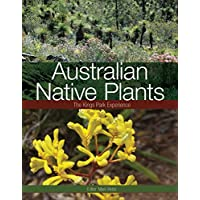 Australian Native Plants: The Kings Park Experience