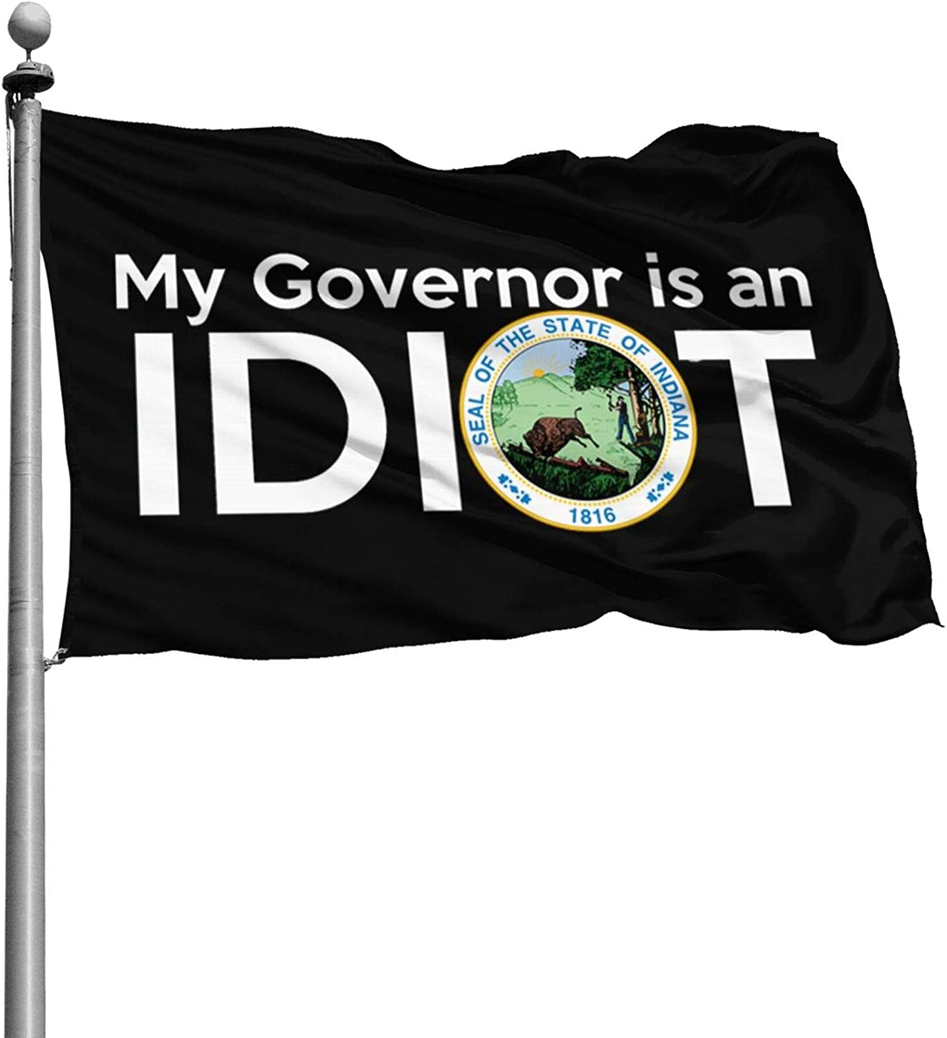 houqizhixiu My Governor is an Idiot - Indiana 4X6 USA Flag Foot Banner Flags Garden Flag Outdoor Flag Home House Flags,US Flag