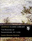 img - for The Reading of Shakespeare, pp. 1-209 book / textbook / text book
