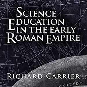Science Education in the Early Roman Empire Audiobook