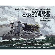 British and Commonwealth Warship Camouflage of WWII: Volume 2