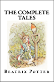 Beatrix Potter The Complete Tales (Peter Rabbit) (Illustrated)