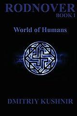 Rodnover: World of Humans (Slavic Paganism Series) (Volume 1) Paperback