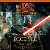 Star Wars: The Old Republic: Deceived   Paul S. Kemp
