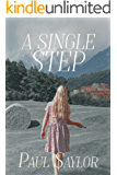 A Single Step (The Road To Gatlen Book 1)