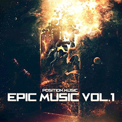 ... Position Music Epic Music, Vol. 1