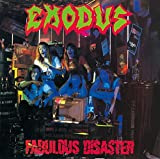Fabulous Disaster by EXODUS (2015-10-07)