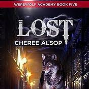 Lost: Werewolf Academy, Book 5 | Cheree Lynn Alsop