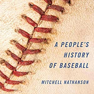 A People's History of Baseball Audiobook