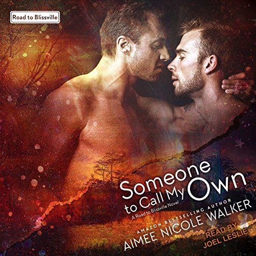Someone to Call My Own: Road to Blissville Series, Book 2