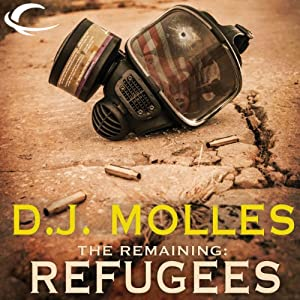 The Remaining: Refugees Audiobook