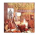 Traditional English Country Crafts and How to Enjoy Them Today, Andy Pittaway and Bernard Scofield, 0394706439