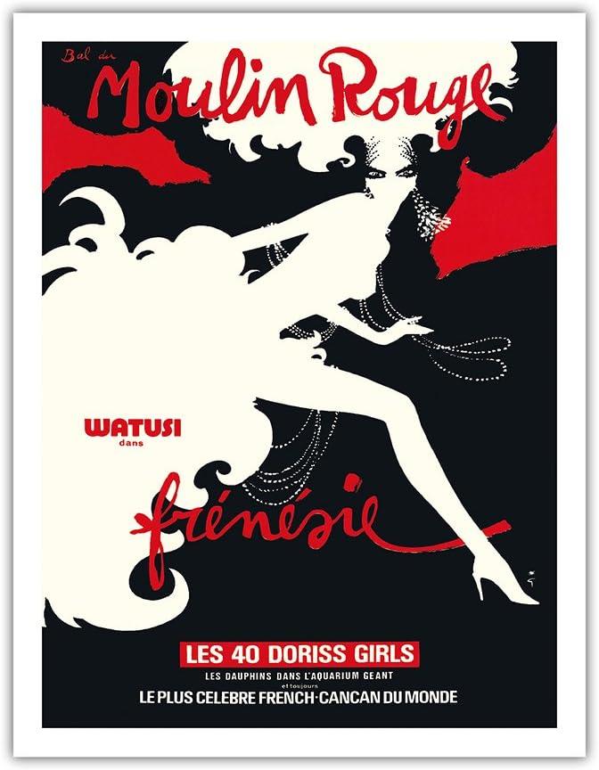 22cm x 30cm Vintage enseignes en m/étal Les 40 Doriss Girls France Moulin Rouge Cabaret Bal du Moulin Rouge Watusi Dans Fr/én/ésie Paris Affiche ancienne de Theatre de Ren/é Gruau c.1970