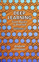 Deep Learning, Vol. 2: From Basics to Practice Front Cover