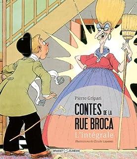 Contes de la rue Broca : l'intégrale, Gripari, Pierre