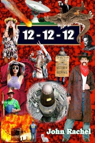 12 - 12 - 12: Book 2 of John Rachel's End-of-the-World Trilogy (Volume 2) pdf epub