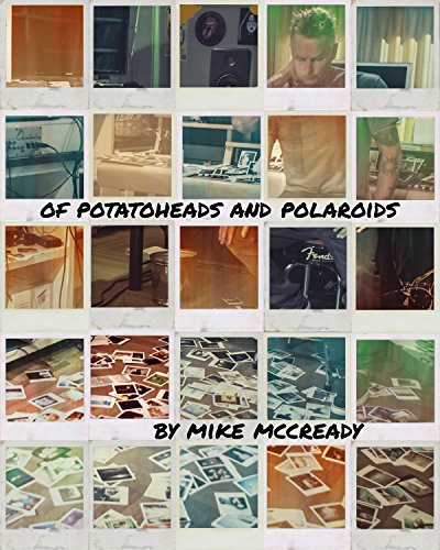 Of-Potato-Heads-and-Polaroids-My-Life-Inside-and-Out-of-Pearl-Jam